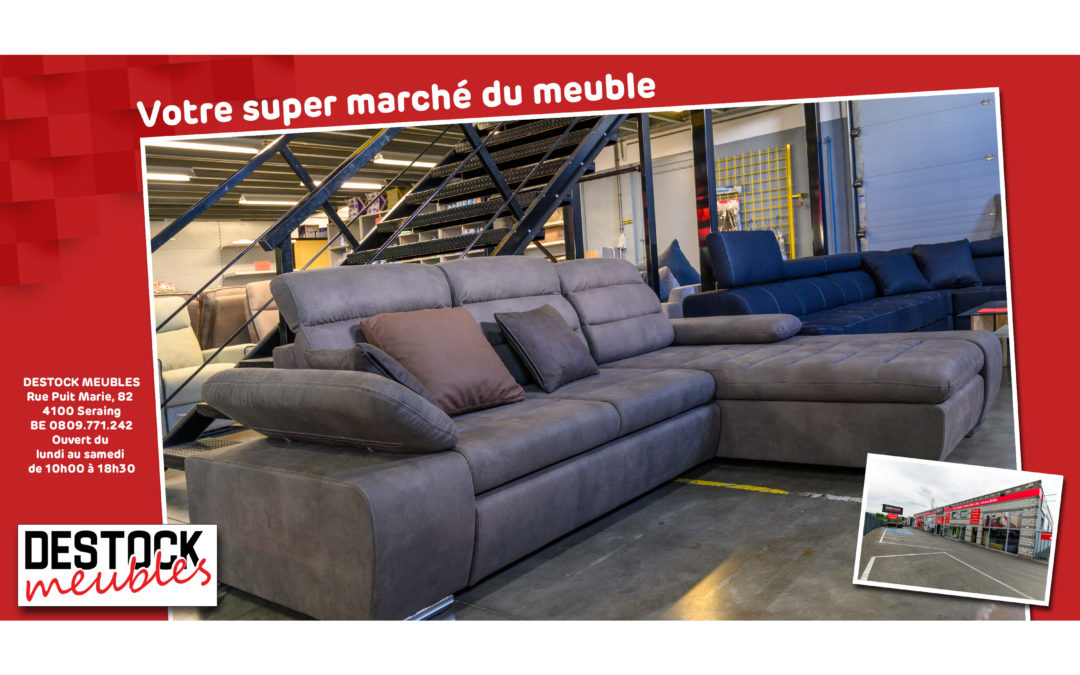 Destock meubles – le super marché du meuble à Liège (Seraing)